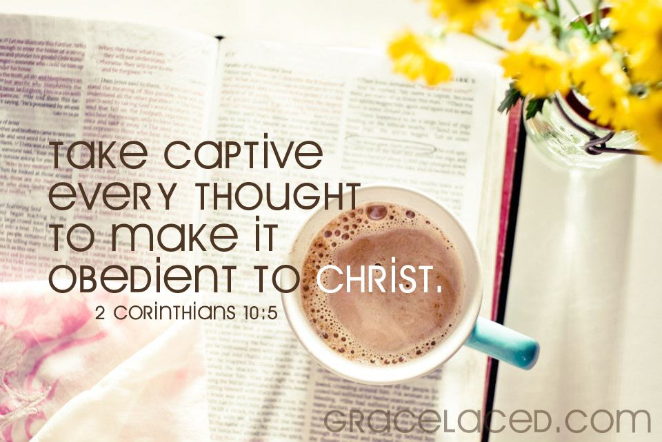 2 Corinthians 10:5...More at http://beliefpics.christianpost.com/