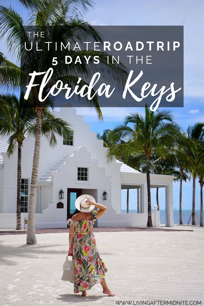The Ultimate Road Trip How To Spend 5 Days In The Florida Keys Living After Midnite Florida Keys Road Trip Florida Keys Honeymoon Florida Keys Beaches