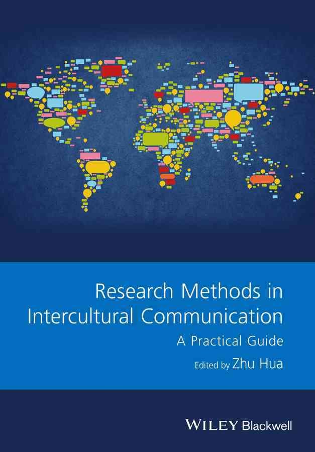 Research Methods in Intercultural Communication: A Practical