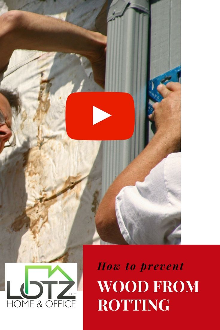 Best Pin Video Tells You How To Prevent Wood From Rotting 400 x 300
