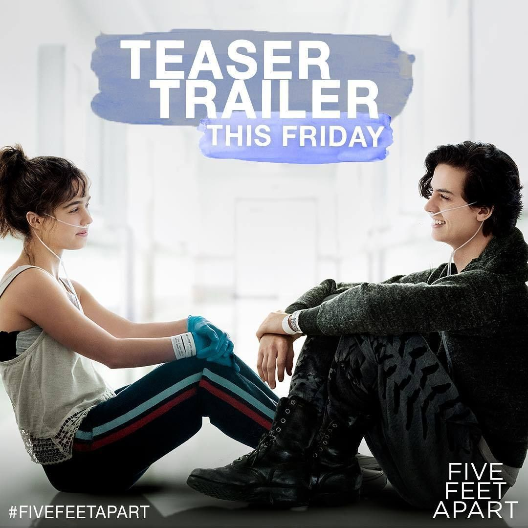Check Out The Official Trailer Five Feet Apart : Starring