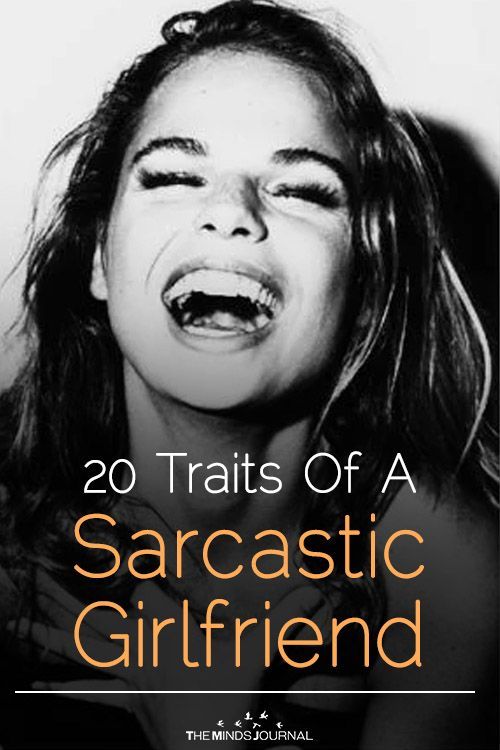 20 things about dating a sarcastic girlfriends