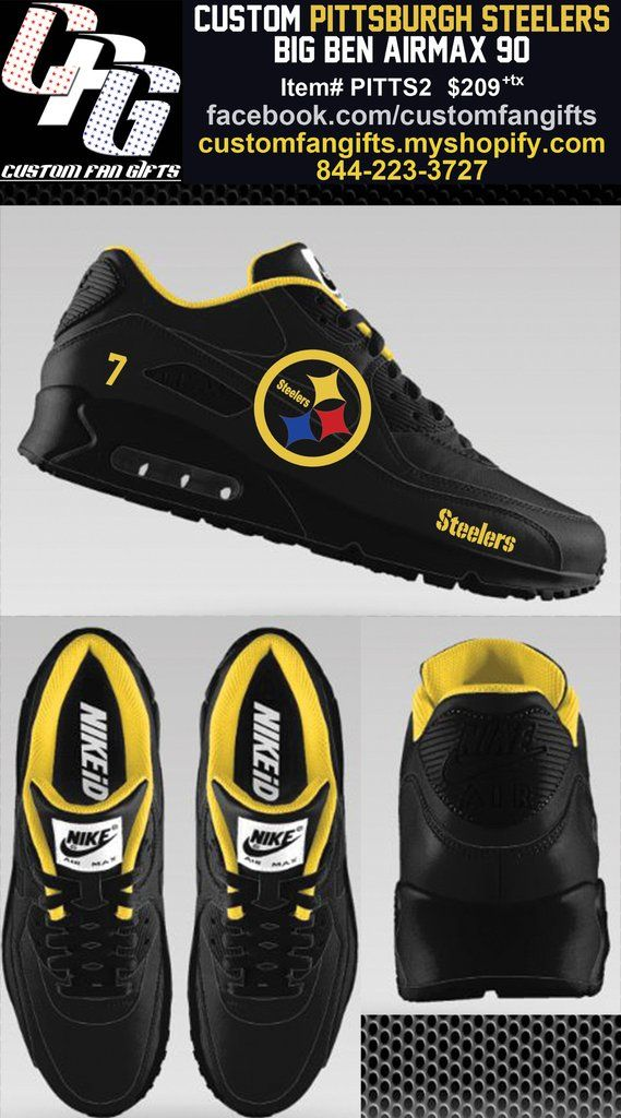 Custom Designed Pittsburgh Steelers Big Ben AirMax 90 CUSTOMIZATION AND  RESERVATION