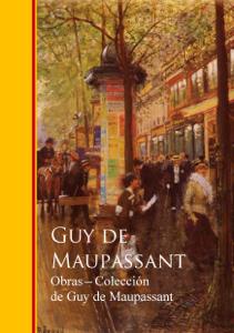 Download Obras Completas Coleccion De Guy De Maupassant Libro Epub Pdf Pdf Epub Guy De Maupassant Ebooks Ebooks Library Book Search