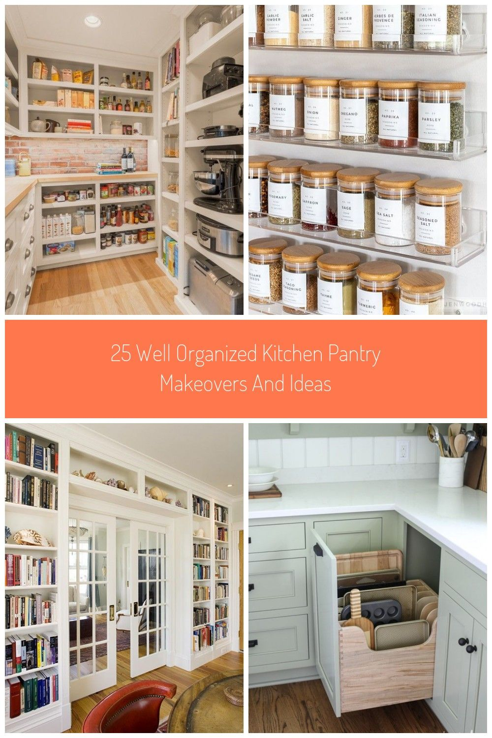 Give Your Kitchen Pantry A Makeover With These Organization Ideas And Beautiful Designs That Are Sure To Insp In 2020 Organisierte Kuche Waschbeckenschrank Midischrank