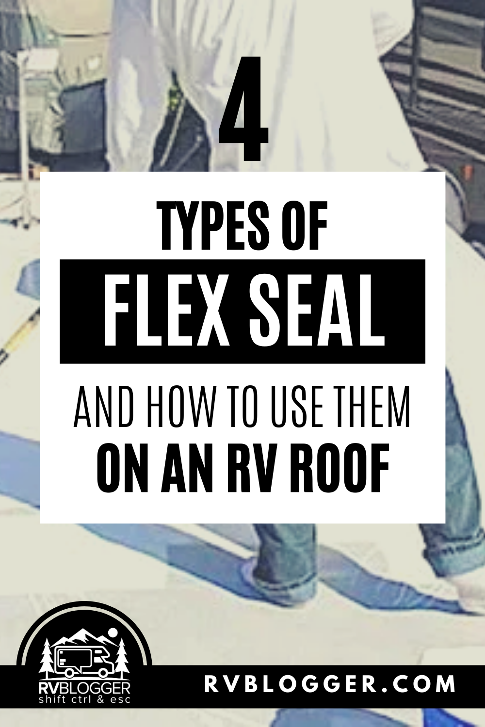 Can I Use Flex Seal On My Rv Roof Rvblogger In 2020 Roof Repair Rv Diy Rv