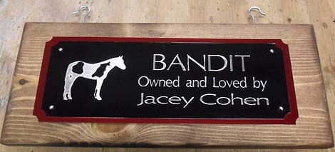 TWO-TONE STALL SIGN WITH LOGO OR GRAPHIC  $50.99  Shown with Paint or Pinto Horse graphic  http://www.starfishfarms.com/horse/stallplates/woodsigns/2tone_graphic.html