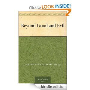 Amazon.com: Beyond Good and Evil eBook: Friedrich Wilhelm Nietzsche, Helen Zimmern: Kindle Store