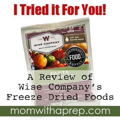 Wise Food Storage Reviews I Tried It For You A Review Of Wise Freeze Dried Foods  Freeze