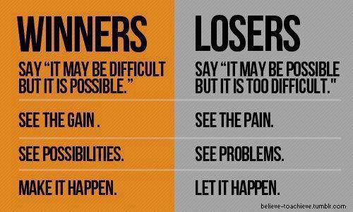 Winners And Losers Loser Quotes Motivational Quotes For Success Champion Quotes