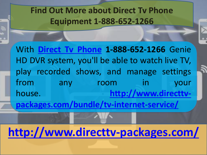 find out more about direct tv phone equipment 1 888 652 1266 with