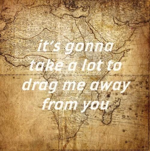 Toto   Africa   Inspiration   Africa lyrics, Africa quotes