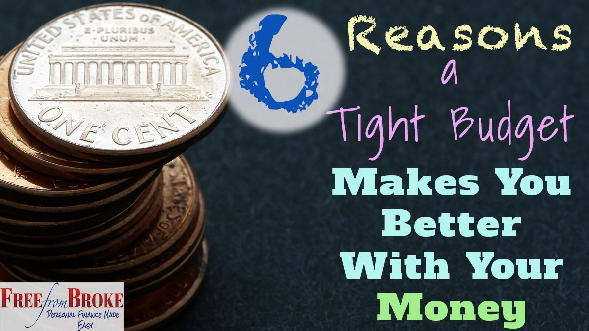 Why A Tight Budget Will Make You Better With Your Money