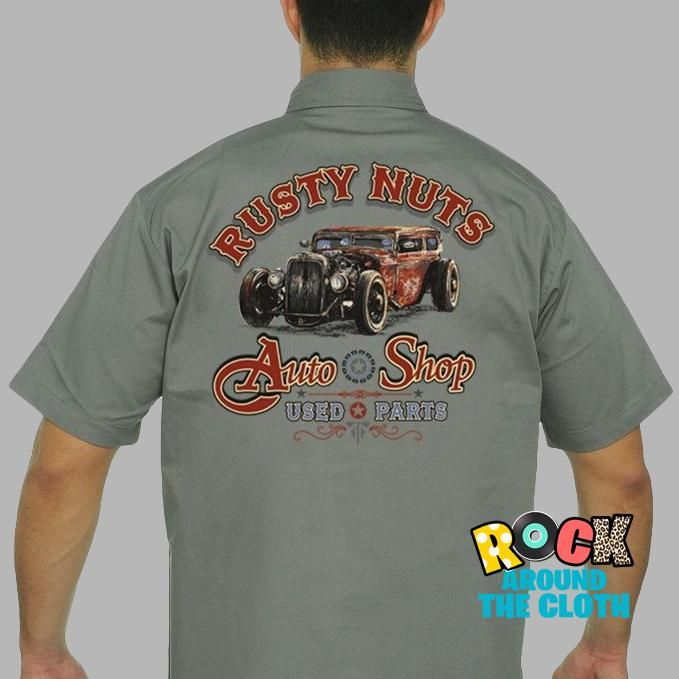 3b0862bd5 Men's Funny Hot Rod Mechanic Work Shirt Rusty Nuts Auto Shop in 2019 ...