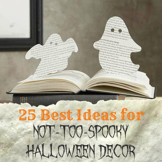 25 Ideas for Not-Too-Spooky Halloween Decor via Remodelaholic - fun halloween decorating ideas