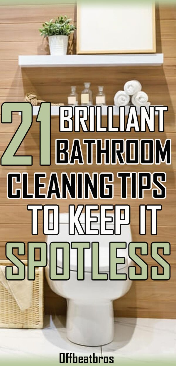 21 Amazing Bathroom Cleaning Hacks To Keep it Spotless ...