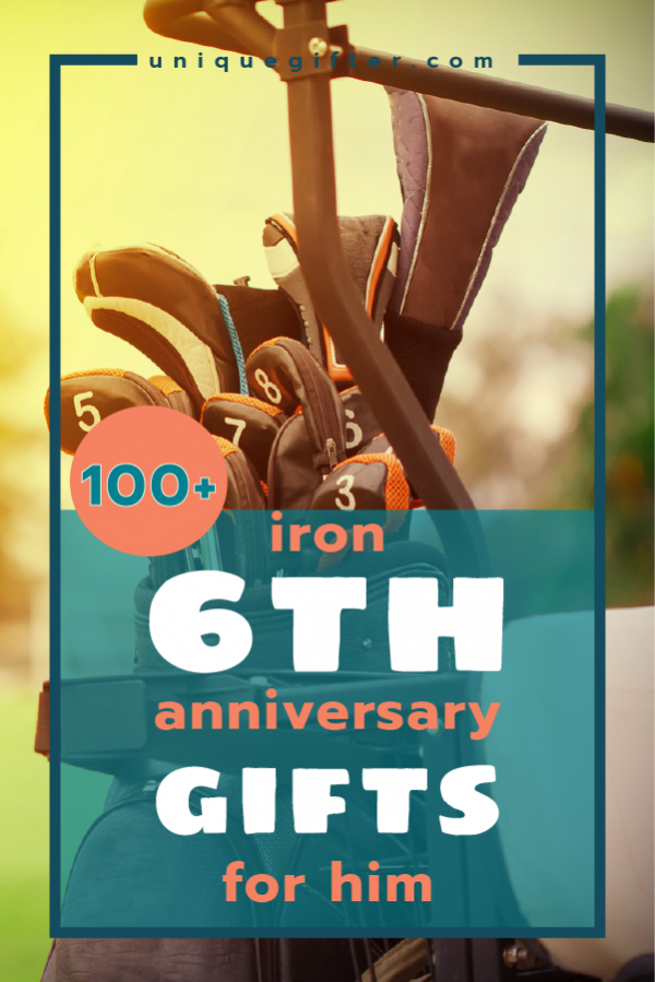 100+ Iron 6th Anniversary Gifts for Him | Anniversary gifts ...