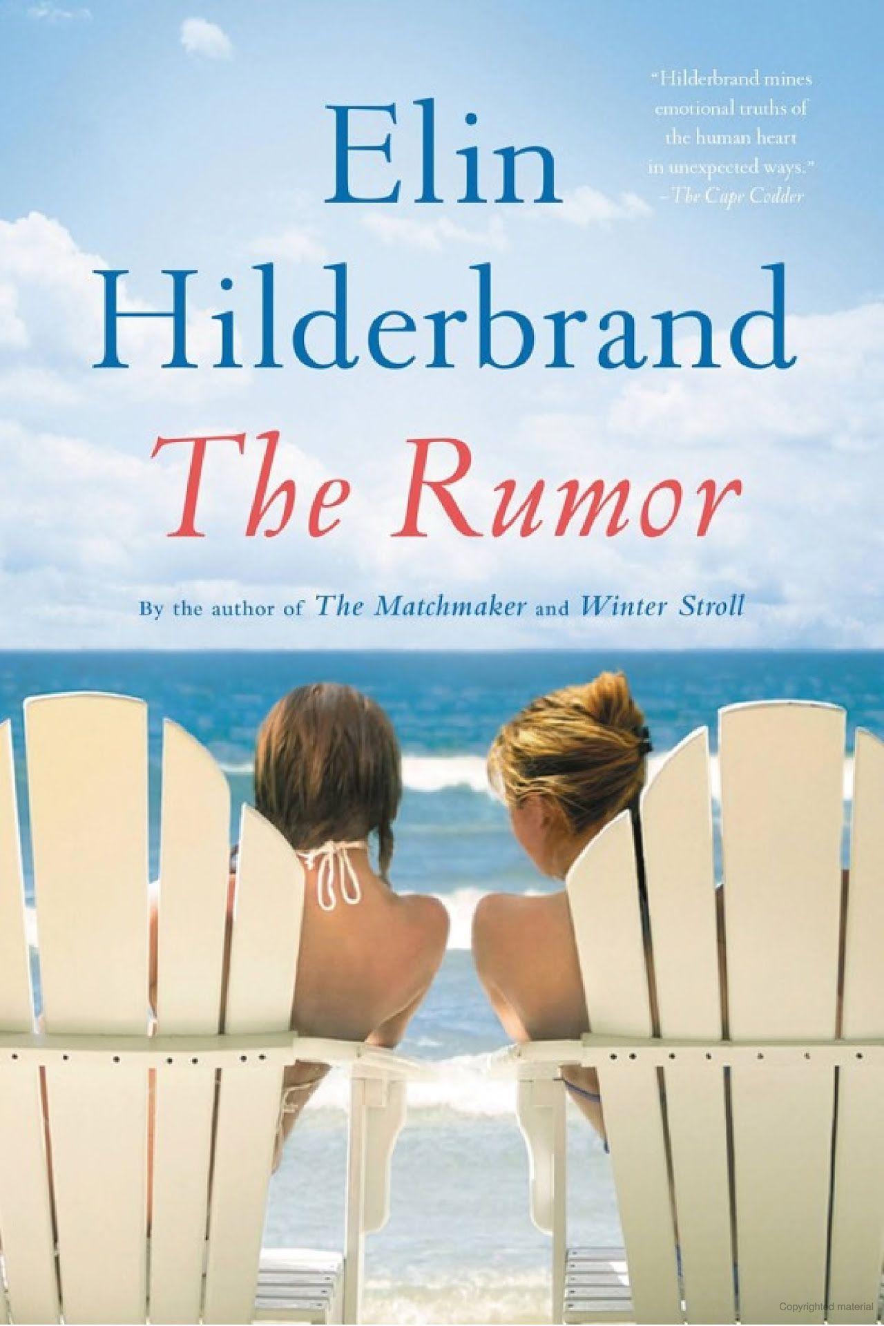 The Rumor A Novel Elin Hilderbrand Google Books