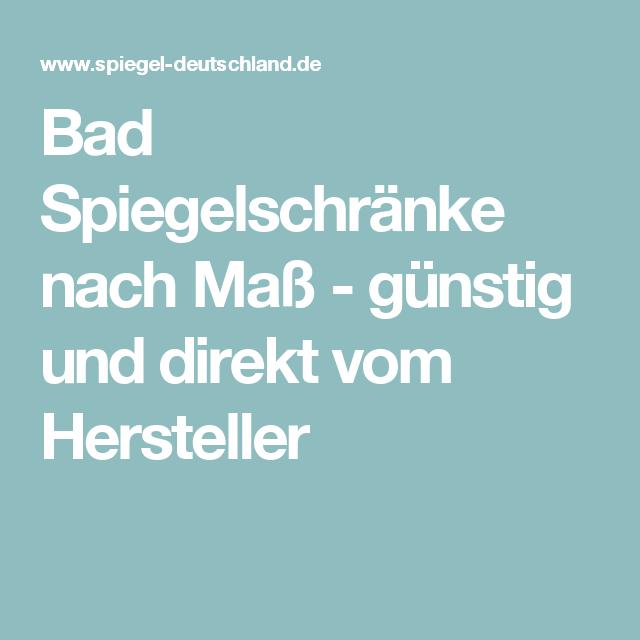 Bad Spiegelschränke nach Maß - günstig und direkt vom Hersteller ...