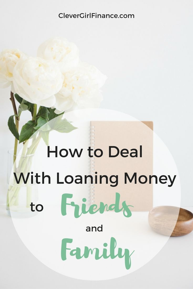 Rules Of Lending Money To Family And Friends Clever Girl Finance Loan Money Money Management Advice Personal Finance Bloggers