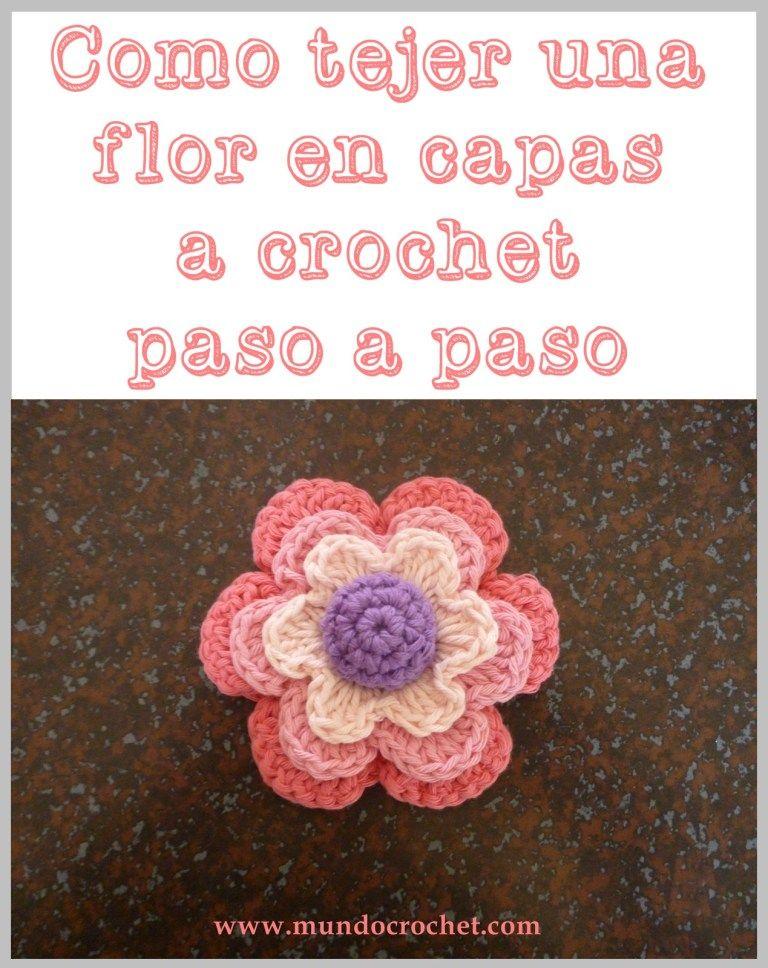 Como tejer una flor en capas a crochet o ganchillo paso a paso ...