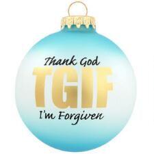 TGIF Thank God I'm Forgiven Glass Ornament