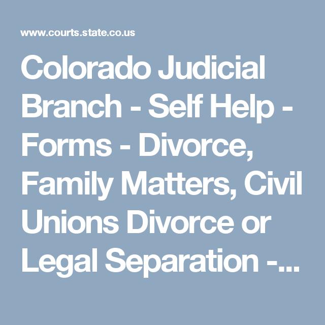 Colorado Judicial Branch Self Help Forms Divorce Family - Colorado legal forms