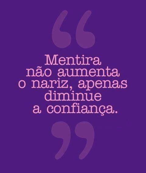 Mentira Diminui A Confiança Pensamentos Frases Frases Frases
