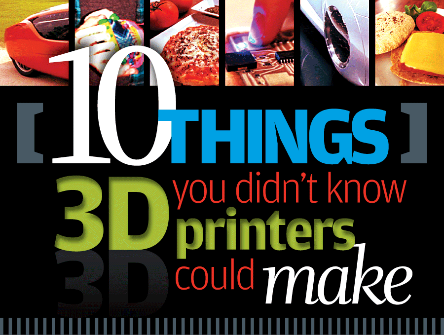 From Burgers To Buildings Things You Didnt Know D Printers - 5 facts didnt know 3d printers yet