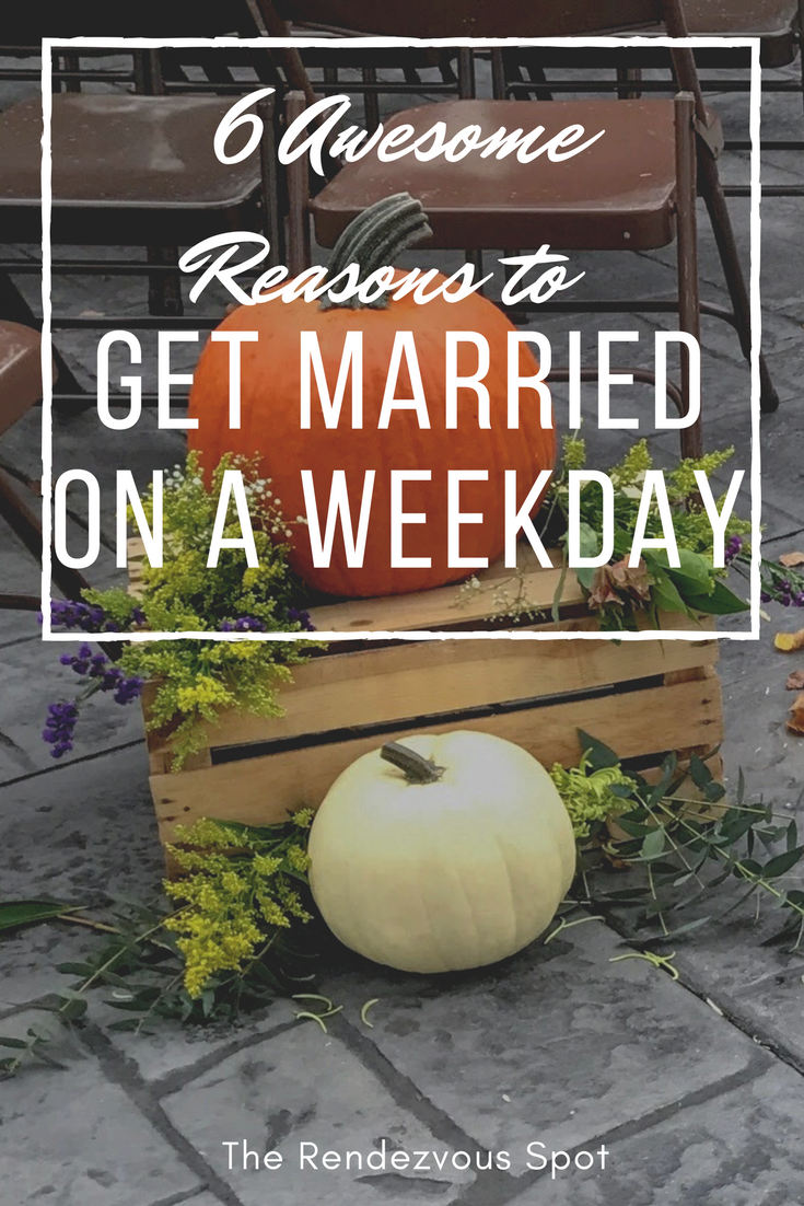 Why You Should Consider Having A Weekday Wedding In 2018 Post Your