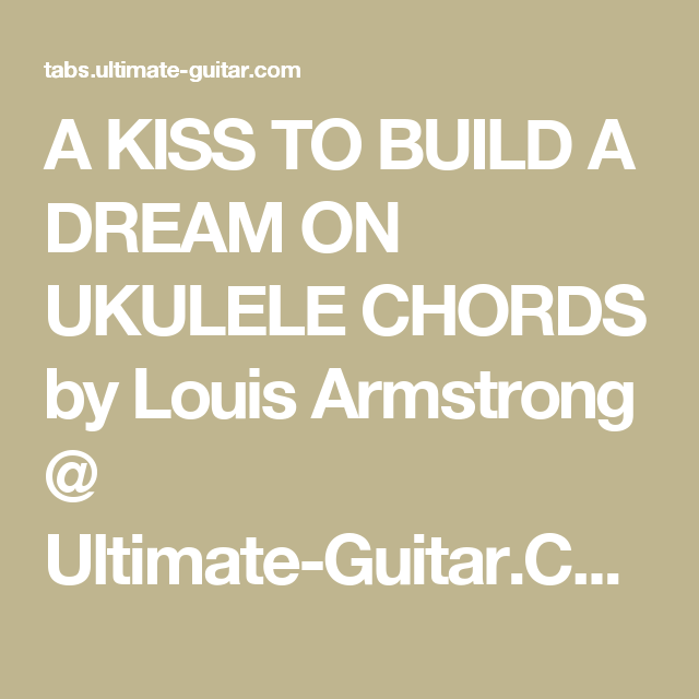Pin By Hannah Wellner On Ukulele Pinterest Louis Armstrong Kiss