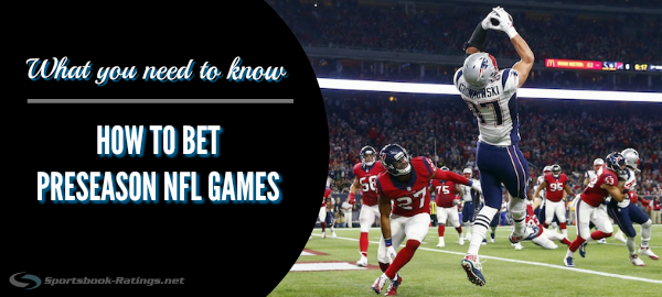How to Bet NFL Preseason Games Sports Betting Strategy