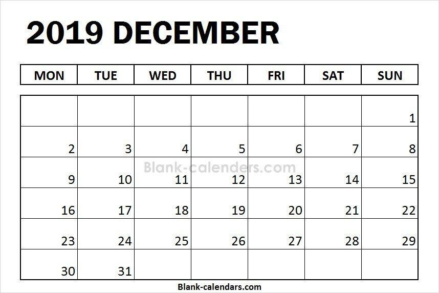 Blank December Calendar 2019 Monday Start 2019 Calendar