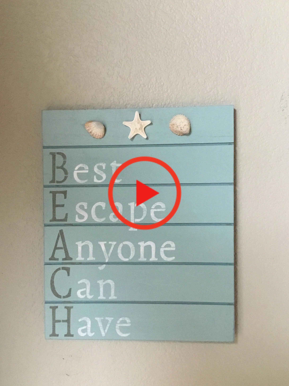 Beach Sign, BEACH: Best Escape Anyone Can #homedecor