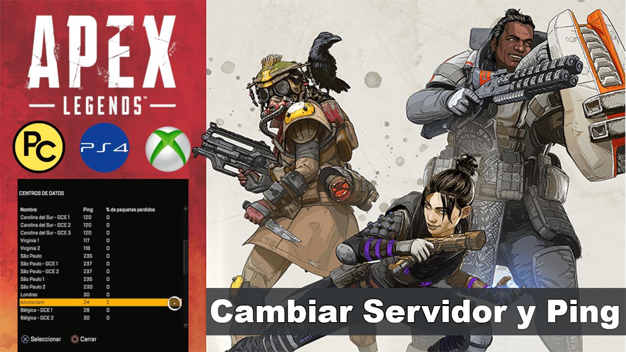 Como Cambiar De Servidor Y Ping En Apex Legends Pc Ps4 Xbox Xbox Ps4 Como Cambiar