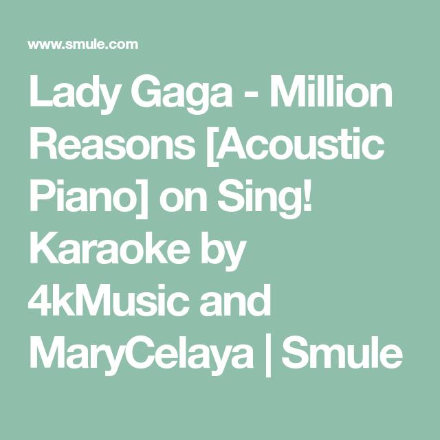 Lady gaga million reasons acoustic piano on sing karaoke by karaoke songs urtaz Image collections