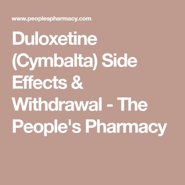 Duloxetine (Cymbalta) Side Effects & Withdrawal   Cymbalta ...