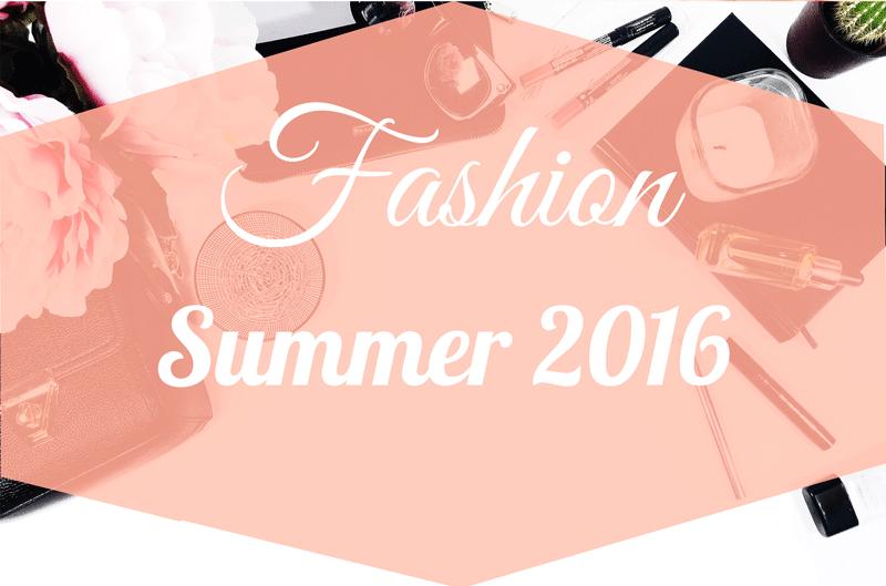 Fashion summer 2016