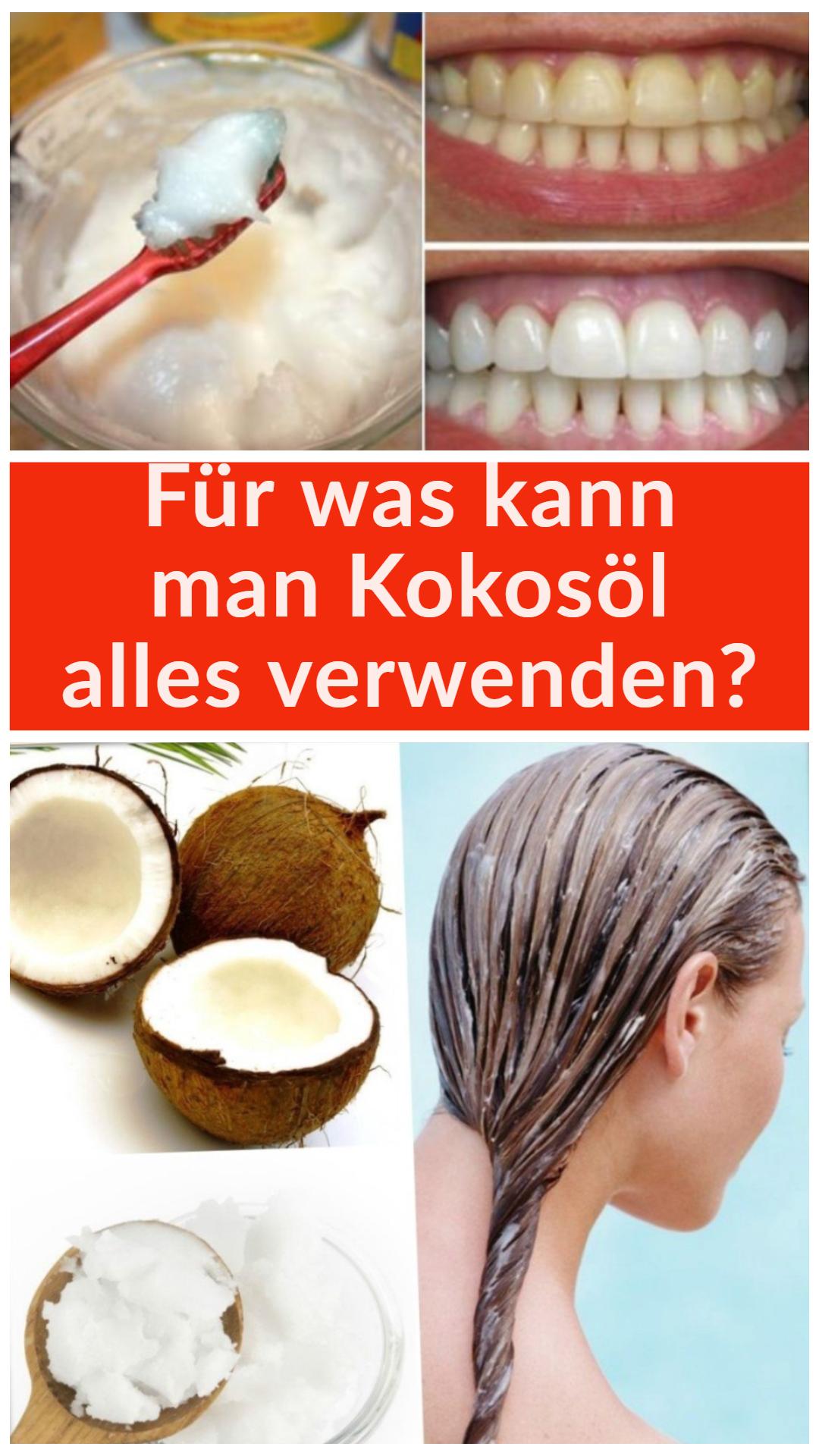 Fur Was Kann Man Kokosol Alles Verwenden Gesundheit Und Schonheit Beauty Tipps Hautflecken