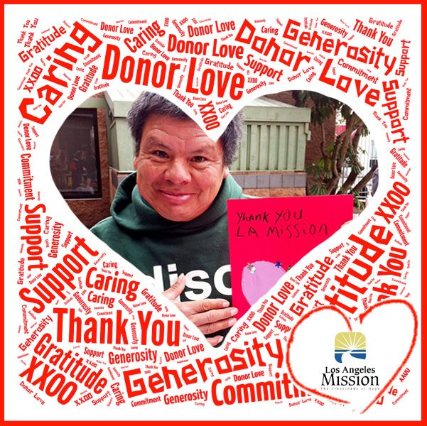 To our donors with love from the Los Angeles Mission.
