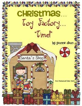Christmas Toy Factory Time Classroom Freebies Christmas