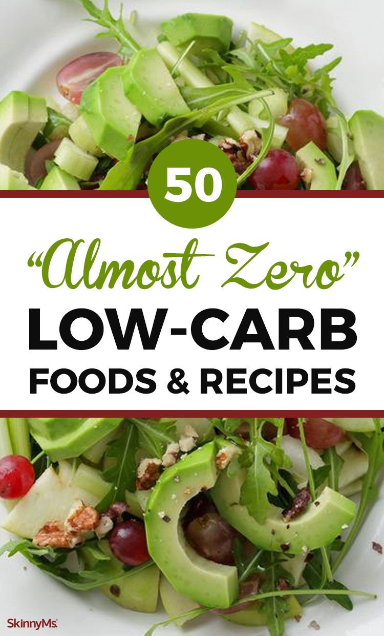 50 Almost Zero Low-Carb Foods and Recipes