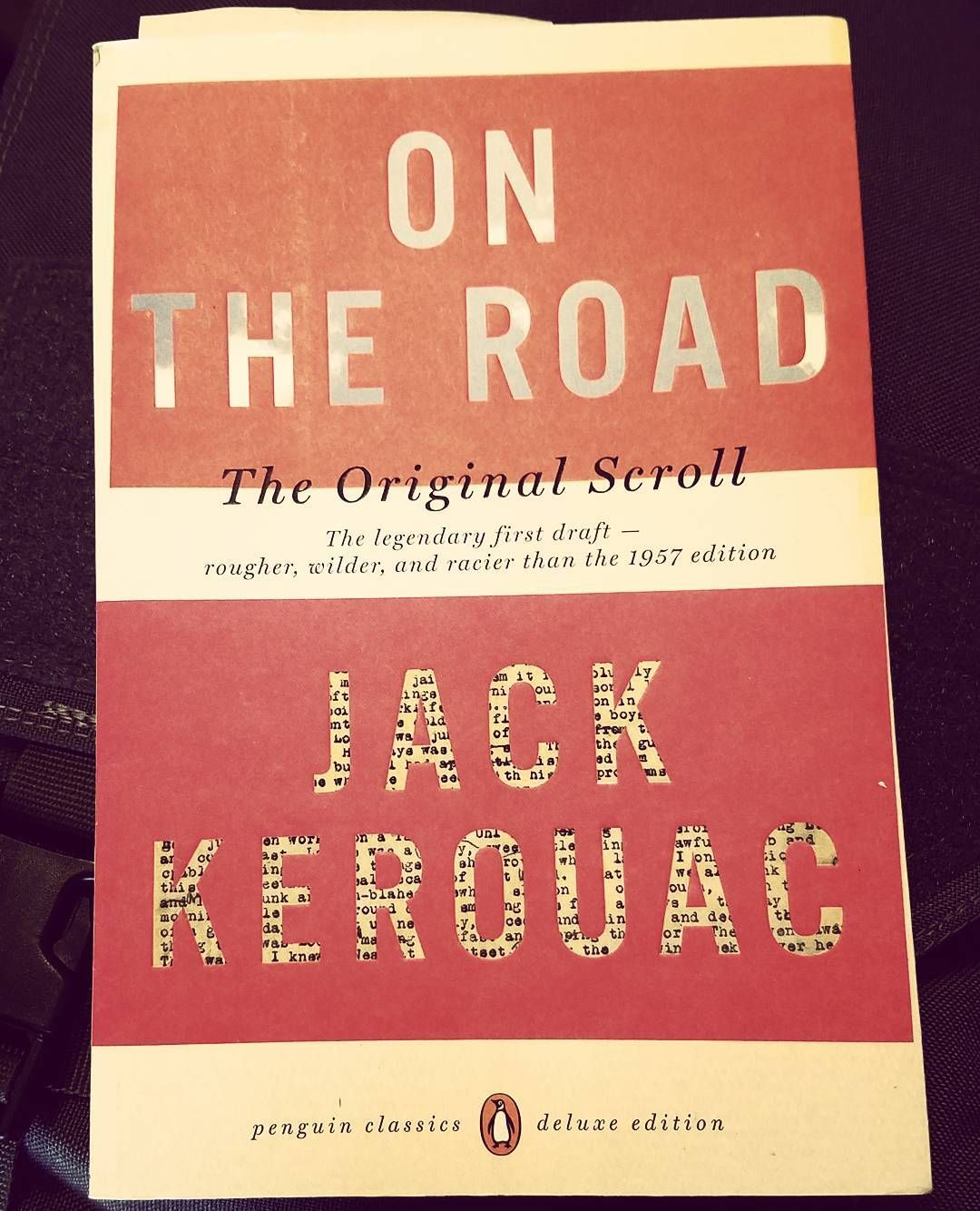The Original On The Road Is One Of My Favorite Books Of All Time I Ve Been Wanting To Read The Original Scroll Ver The Originals Favorite Books Things To Come
