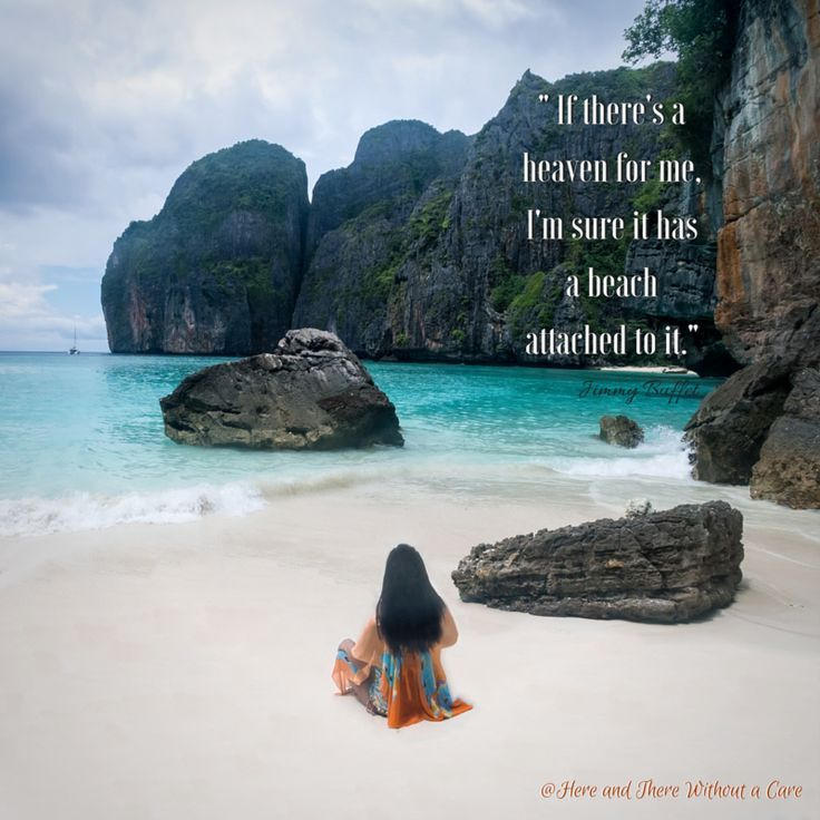 """If there is a heaven for me, I'm sure it has a beach attached to it."""