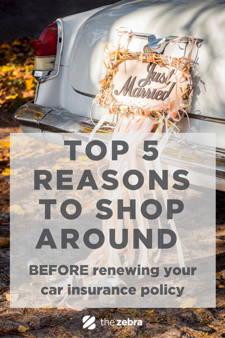 Top 5 Reasons To Shop Around Before You Renew Your Policy