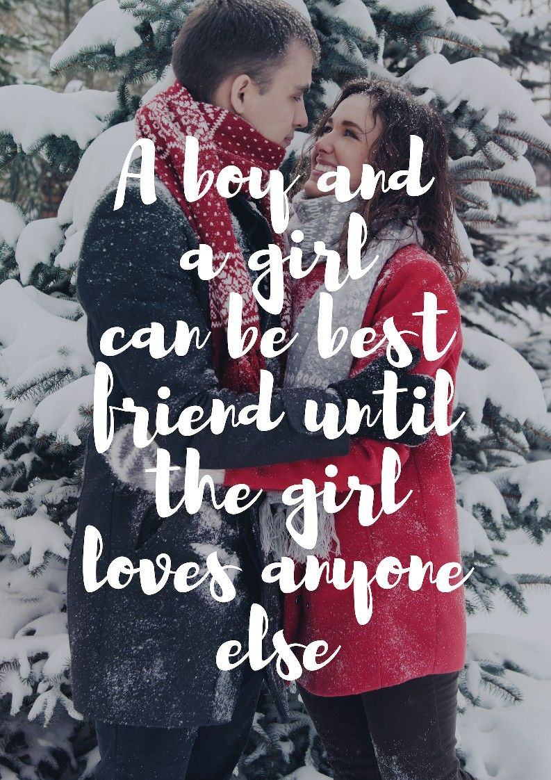 a boy and a girl can be best friend until the girl loves