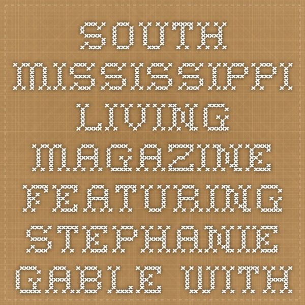 Merveilleux South Mississippi Living Magazine Featuring Stephanie Gable With Gulf Coast  Breastfeeding Center.