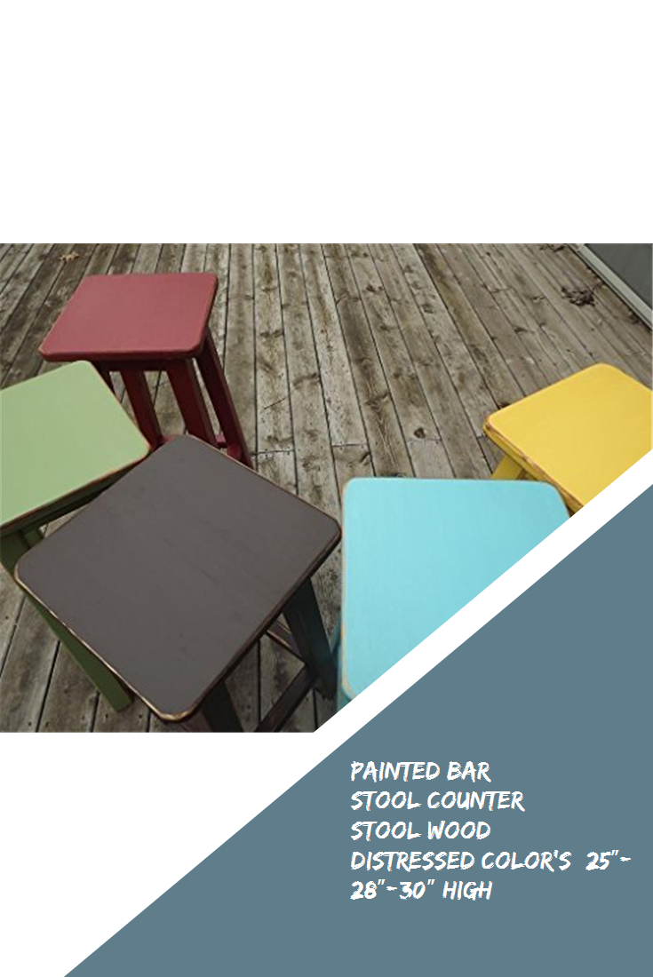 Painted bar stool//counter stool//wood//distressed//colors 25-28-30 high