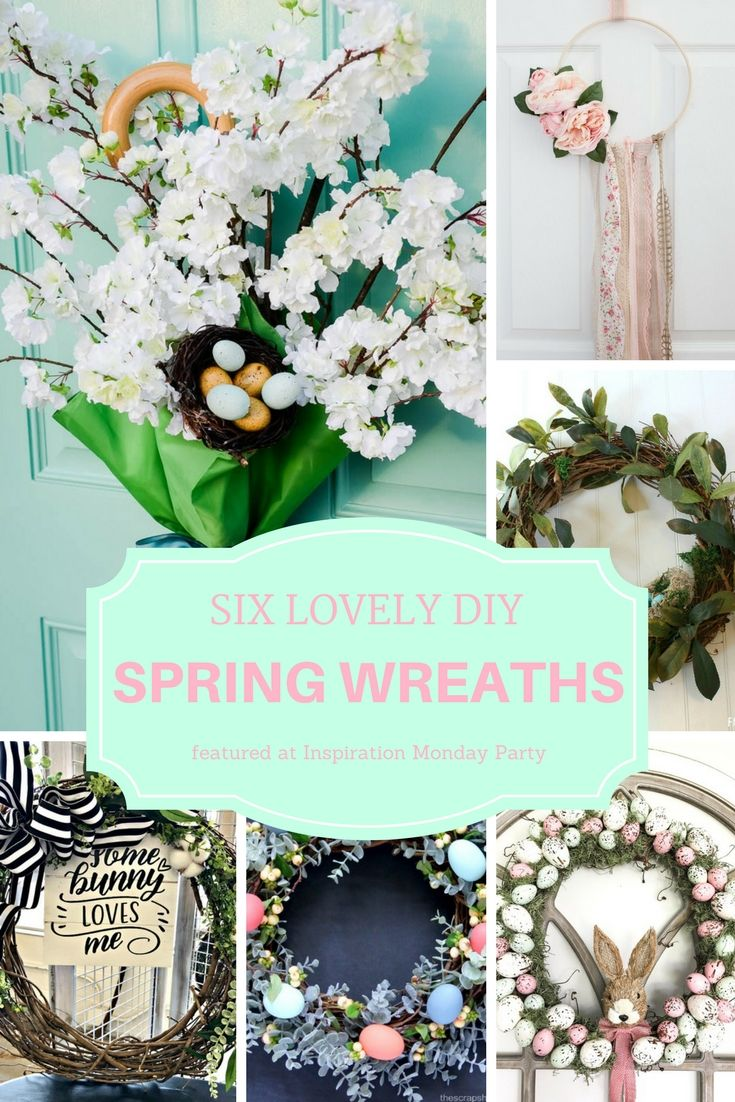 Six Lovely DIY Spring Wreaths as our features this week.