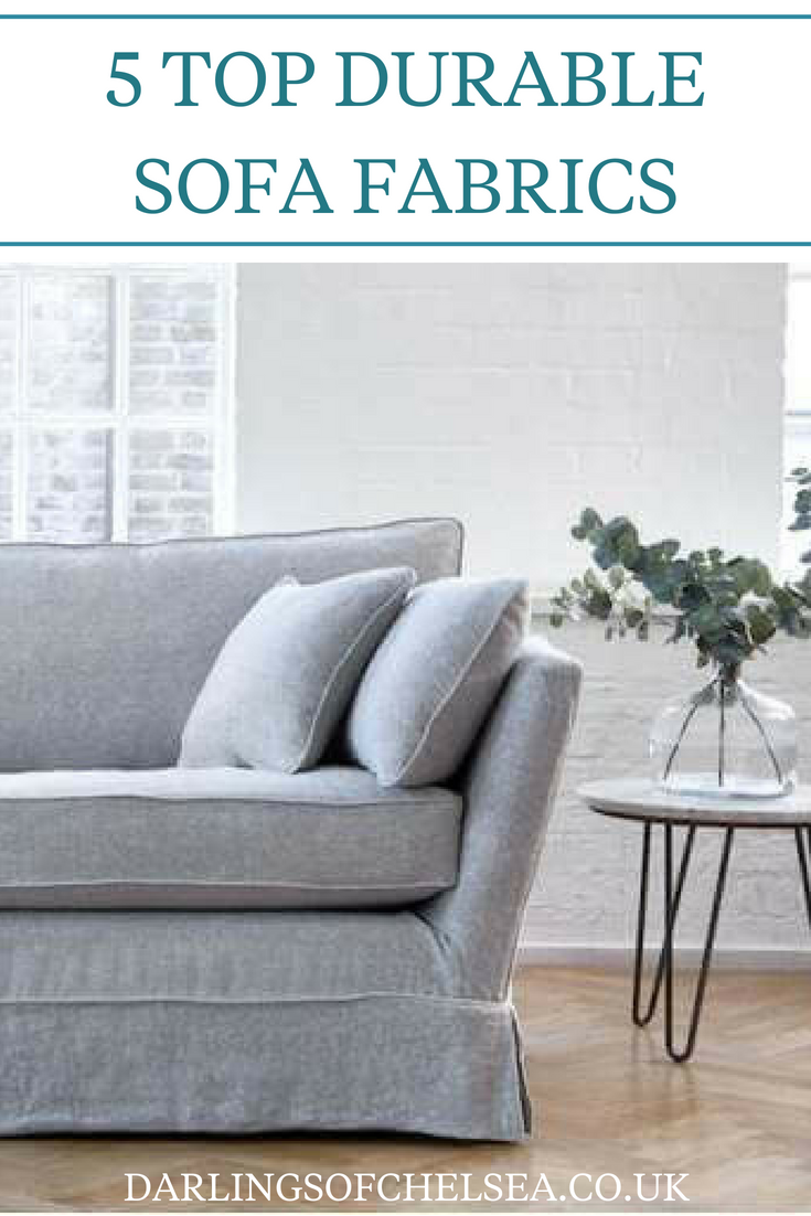 Durable Fabric Sofas Best For